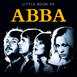 Little Book of ABBA. por: Claire Welch