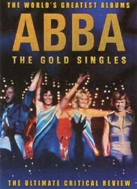 The World's Greatest Albums - ABBA The Gold Singles - será relanzado.